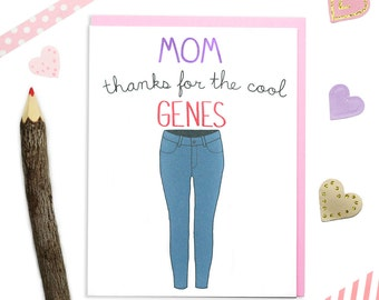 Funny Mothers Day Card, Mom Cool Jeans, Mom Cool Genes Card, Card for Mom, Mother Card, Mum Card, Funny Mom Card, Mother's Day, Mom Birthday