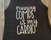 Running Comps is My Cardio - Workout Tank - Real Estate Agent Gift - Real Estate Agent Apparel - Ladies Workout Tank - Flowy Workout Tank