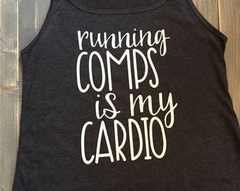 Running Comps is My Cardio - Workout Tank - Realtor Gift - Broker Gift - Realtor Apparel - Ladies Workout Tank - Flowy Workout Tank