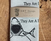 Do Sharks Complain About Monday?  Screen Printed 100% Linen Tea Towel,Mature Typography ,Humorous Quote, Shark Week, Shark Lover's Gift
