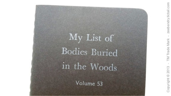 Bodies in Woods - Small Funny Ruled Letterpress Notebooks, Jotters, Mini Journals, Moleskines - A6 Pocket Notebooks