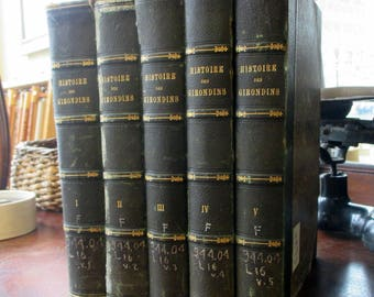 Leather Bound Set of Antique Books on French History. Five volumes published in Paris, 1847. Histoire des Girondins / French Revolution.