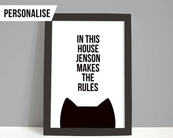 Cat gift, Personalised cat artwork, Custom cat print, A4 or A5 cat decor, Bespoke in this house the cat makes the rules