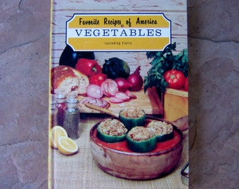 Vegetables Cookbook, Favorite Recipes of America Vegetables, 1968 Vintage Cookbook