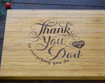 Personalized Fathers's Day Cutting Board, Thank You Dad Cutting Board, Wedding Bridal Shower Gift for Dad or Fathers, Birthday Present