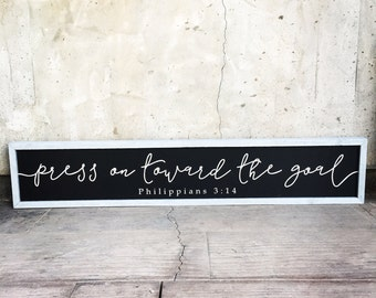 Philippians 3:14 long and narrow sign