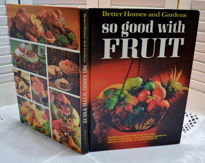 So Good with Fruit Cookbook Better Homes and Gardens Vintage Recipe Book PanchosPorch
