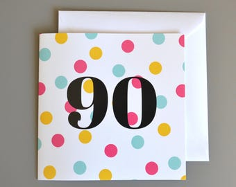 90th Birthday Card  -90- Ninety -Ninetieth Pink Polka Dot Birthday Card for Her