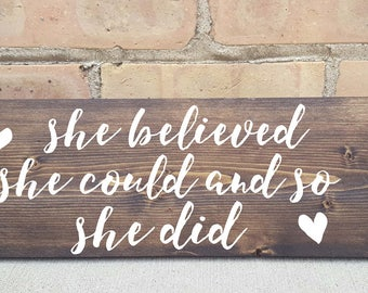 she believe she could and so she did, wood signs, home decor, nursery room decor, girls room, rustic