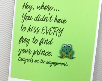 Engagement Didn't Have to Kiss Every Frog card
