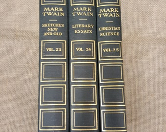Three Volumes of Mark Twain's works; 23, 24, 25 out of the set; Sketches New and Old, Literary Essays, Christian Science...