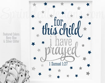For This Child I Have Prayed Sign, Baby Boy Twinkle Little Star Nursery Art, Baptism Decoration Navy Blue Gray Silver Glitter 1 Samuel 1:27