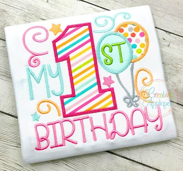 My 1st Birthday Applique Digital Machine Embroidery Design 4