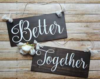 Better Together Rustic Wedding Signs, Wooden Wedding Signs, Wedding Chair Signs, Photo Prop Signs, Sweet Heart Table Signs, Mr and Mrs Signs