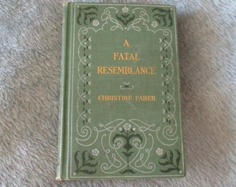 A Fatal Resemblance by Christine Faber