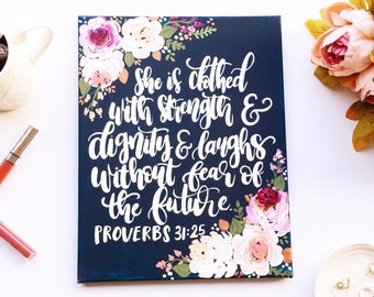 Proverbs 31:25, She is Clothed Verse, Gift for Her, Gift for Daughter, Gift for Wife, Christian Wall Art,  Mom Gift, Proverbs 31 Woman