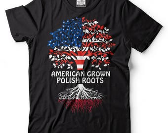 American Grown Polish Roots T-Shirt American Polish Tee Shirt
