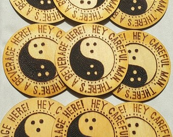 "One ""Hey careful man, there's a beverage here!"" Dudeism, Coaster, The Dude, The Big Lebowski"