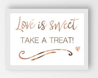 Love is sweet take a treat // Engagement Party Print // Candy Bar Sign // Engagement signage // Copper Foil Poster // Love Poster Print