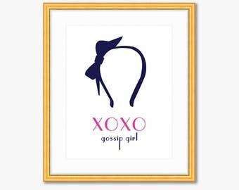 XOXO, Gossip Girl -- Quote Print -- Home Decor