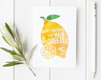 Happy Birthday to my Main Squeeze Greeting Card | Illustration, Watercolor, Cute Love Lemon Stationery