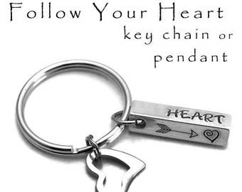 Follow Your Heart Stamped Key Chain or Pendant Aluminum Copper Brass Key Ring  Arrow Pendant Personalized Inspirational Gifts Under 20