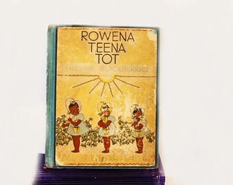 1945 Rowena Teena Tot and the Blackberries, Antique Book, Children's Story Book, Americana, Literary Fiction, Girl Book, Vintage Book