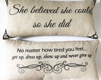 She believed she could, motivational pillow,girls room,girls bedding,college girl gift,daughter gift,Teen decor,teen gift,teen birthday