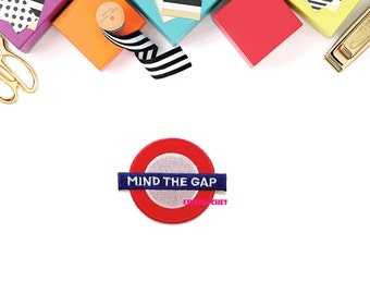 Mind The Gap Sign Patch New Sew on / Iron On Patch Embroidered Applique Size 7.1cm.x5.6cm.