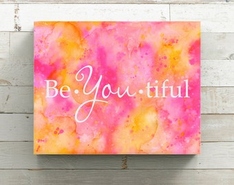 BeYOUtiful Canvas Print from original watercolor painting - Beautiful Quote - Wrapped Canvas Print