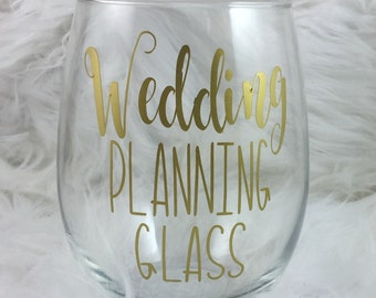 Engagement Gift - Wedding Planning Wine Glass - Stemless Wine Glass - Bride Gift - Wedding Planning - Bridal Shower Gift - Gift for Friend
