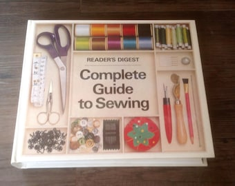 The Reader's Digest Complete Guide To Sewing. First Edition 1978.