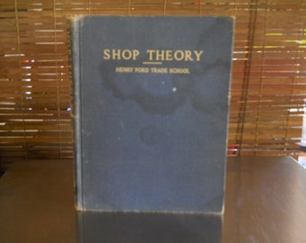 Henry Ford Trade School book