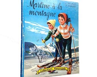 """Vintage book """"Martine à la montagne"""""""