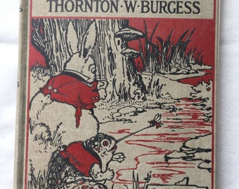 The Adventures of Old Mr Toad by Thornton Burgess; Illustrated by Harrison Cady, 1920, Very Good Condition