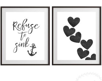 Set of 2 Prints Refuse To Sink / Love Heart Print / Illness Bereavement Condolences Inspirational Quote Home Decor Wall Art INSTANT DOWNLOAD