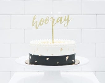 Wood 'hooray' Cake Topper for Birthday Party and Special Event.