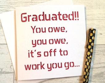 Graduation card, card for graduate, card for graduation, funny graduation, college leaver, leaving college, leaving university, graduation
