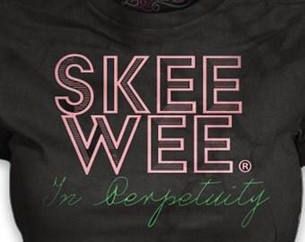 Skee Wee is FOREVER!!!