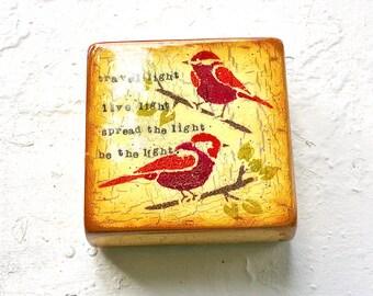 "Buddha Block- Pale Sunshine Yellow/Crimson Little Bird Travel Light""-Vintage/RusticGift,Sanctuary,Hgloss resincoated on LIGHT HOLLOW CRADLE."
