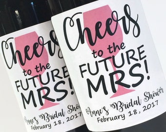Cheers to the Future MRS Bridal Shower Favor or Bachelorette Party Gift, Mini Wine or Champagne Labels, Custom Wedding  wine labels