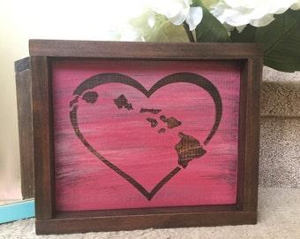 Heart - Hawaiian Sign - Hawaiian Islands - Hawaiian Wall Art - Wood Sign