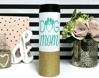 Dog Mom Coffee Travel Mug - Stainless Steel - glitter dipped Coffee Tumbler - Fur mama mug - Gift for Dog Lover - Fur Baby
