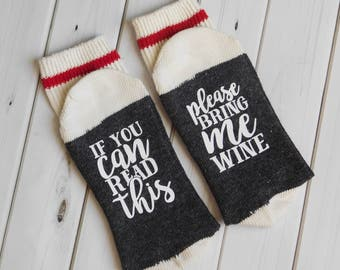 If you Can Read this socks, Wine Socks, If you can read this bring me wine socks, Christmas gift, wine lover, Birthday gift, for her