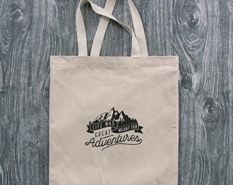 Life Was Meant For Great Adventures - Wanderlust - 12oz Cotton Canvas Tote Bag