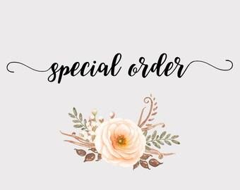 Special order for mellymel730