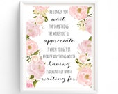 Printable The longer you wait for something, Ivf Adoption, conceiving, positive thinking, inspirational