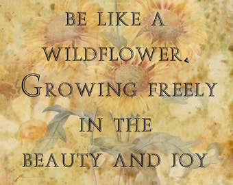 Native American Proverb - Wildflower - Canvas Transfer - FREE shipping in US