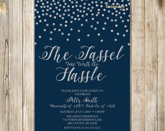 The TASSEL Was Worth the HASSLE Invitation, Navy Silver GRADUATION Party Invite, High School Graduation, College Grad Party, Class of 2018