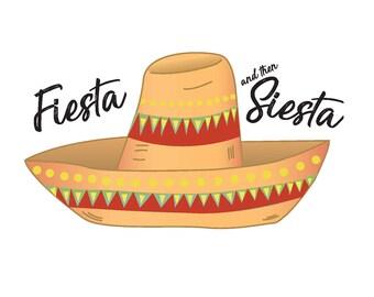 Fiesta and then Siesta